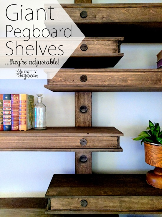Giant Wooden Pegboard Shelves that are adjustable! {Reality Daydream}
