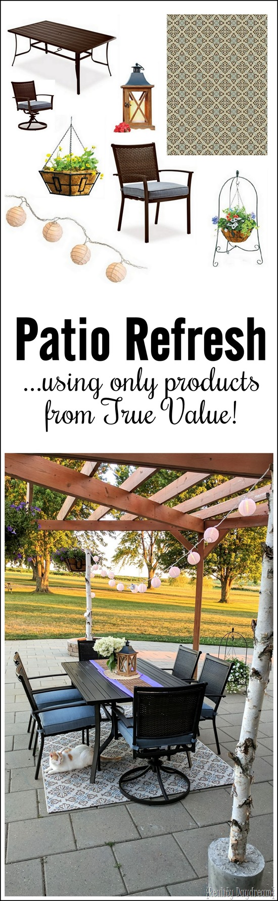You can furnish and decorate you whole patio or outdoor space with True Value products! {Reality Daydream}