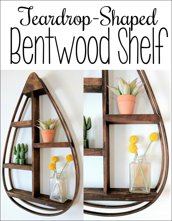Make this DIY Bentwood Teardrop-shaped shelf by steaming and bending the wood. Click through for the tutorial! (Reality Daydream}