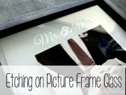 Etching on Picture Frame Glass