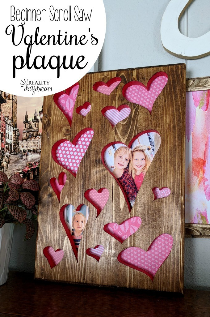 Beginner Scroll Saw Tutorial - Valentine's Plaque {Reality Daydream}
