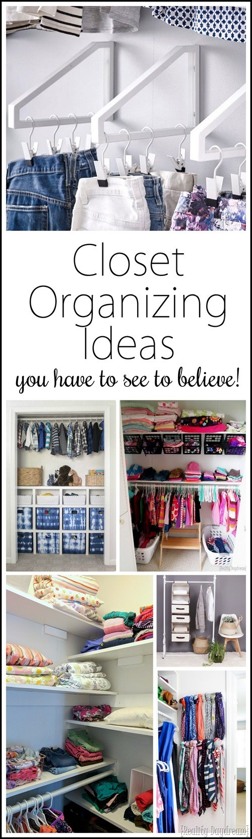 TONS of Brilliant Ideas for Closet Organization and maximizing space! {Reality Daydream}