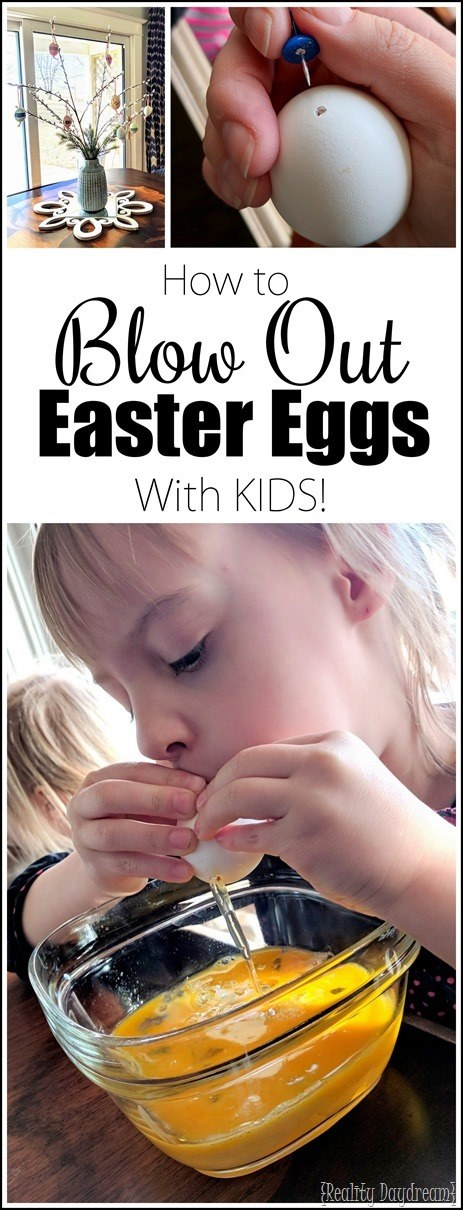 Tips (and a video!) for how to blow out Easter Eggs with KIDS! {Reality Daydream}