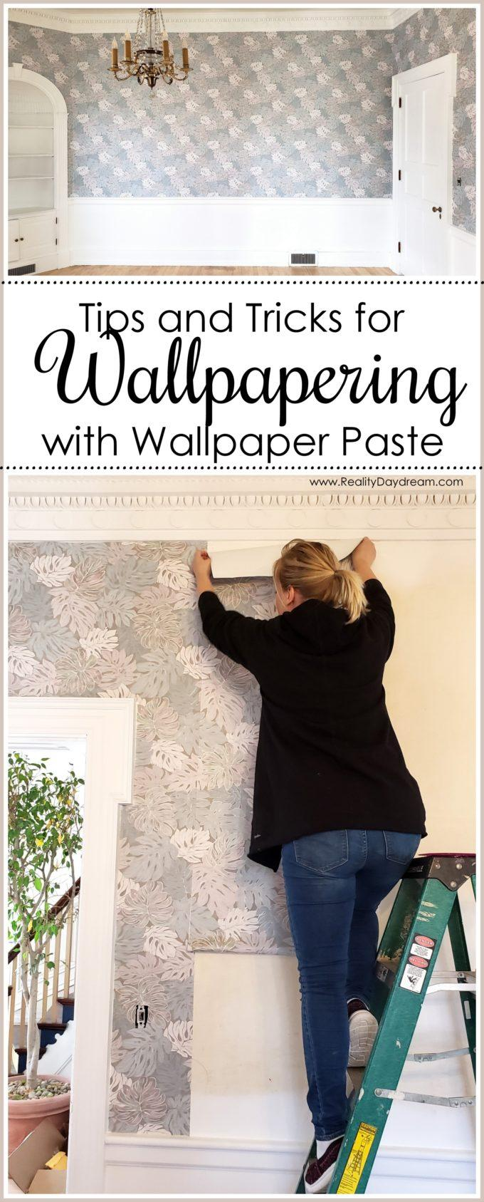 Putting up wallpaper with wallpaper paste! Tips, tricks and tools! {Reality Daydream}