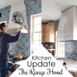 Kitchen Update – The Range Hood
